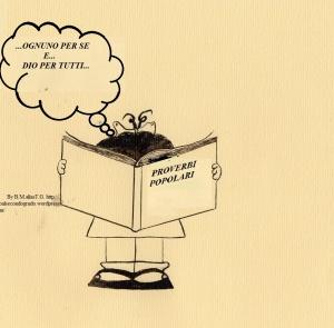 """Testo della strip:"""" (Mafalda sta leggendo un libro dal titolo :' PROVERBI POPOLARI') :"""" OGNUNO PER SE E DIO PER TUTTI """""""