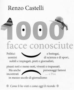 Pisa di Renzo Castelli . Giornalismo e non solo