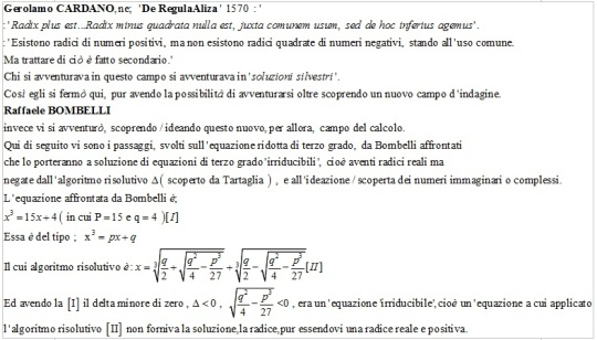 Dalla risoluzione di una equazione di terzo grado 'irriducibile' ridotta, alla nascita dei numeri immaginari o complessi. The resolution of an equation of third degree 'incalculable' reduced, to the birth of the imaginary or complex numbers.