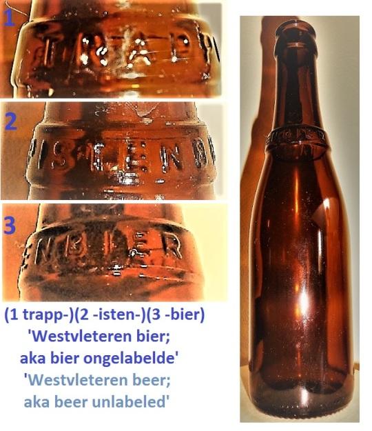 'Westvleteren beer' ;  aka beer unlabeled 'Westvleteren bier';  aka bier ongelabelde. Questa birra belga è prodotta dai monaci             trappisti        ( o 'cistercensi') Vanta molti primati tra le birre da 'gourmet' e, come si può vedere ha solo una scritta a  'collarino' in vetro  :'        :' trappisten bier'   e... nessuna etichetta.