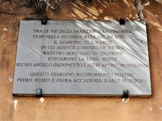 The garden of San Marco in Florence; ' first museum and first Academy d 'art in Europe' Memorial plaque  Via Cavour, Firenze.